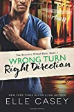 Wrong Turn, Right Direction (The Bourbon Street Boys, 4)
