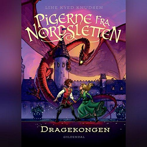 Dragekongen (Pigerne fra Nordsletten 5) audiobook cover art