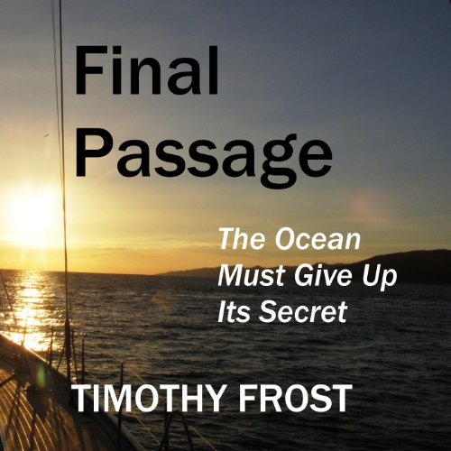 Final Passage: The Ocean Must Give Up Its Secret audiobook cover art