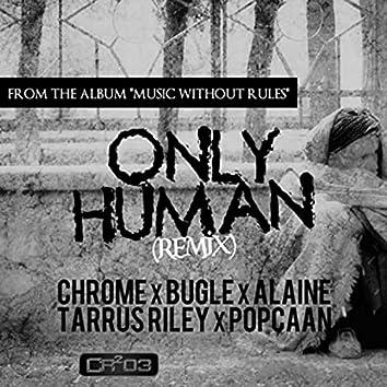 Only Human (Remix)
