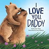 I Love You Daddy - Children's Chunky Padded Board Book - Family Stories
