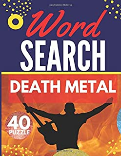Death Metal Word Search: Themed Activity Puzzle Book | 40 Large Print Challenging Puzzles