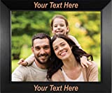 PersonalizationStreet - Customize Your Own - Personalized 5' x 7' Horizontal Black Wood Photo Frame with Free Custom Engraving, Shipping and Photo Print of Your Special Photograph