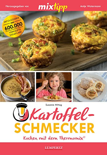 mixtipp: Kartoffel-Schmecker – Kochen mit dem Thermomix®