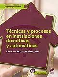 Técnicas y procesos en instalaciones domóticas y automáticas: 59 (Electricidad y electrónica)