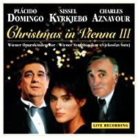 Christmas in Vienna III by Placido Domingo