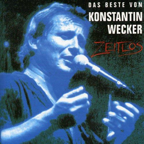 Zeitlos: Das Beste von Konstantin Wecker