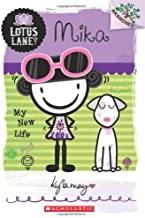 Mika: My New Life (A Branches Book: Lotus Lane #4)