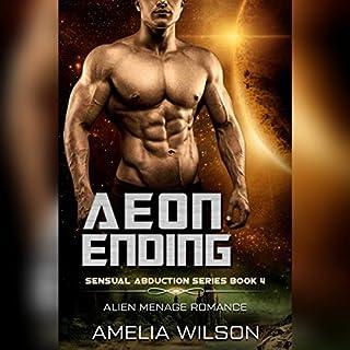 Aeon Ending: Alien Menage Romance     Sensual Abduction Series, Book 4              De :                                                                                                                                 Amelia Wilson                               Lu par :                                                                                                                                 Erin Coker                      Durée : 1 h et 40 min     Pas de notations     Global 0,0