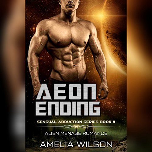 Aeon Ending: Alien Menage Romance audiobook cover art