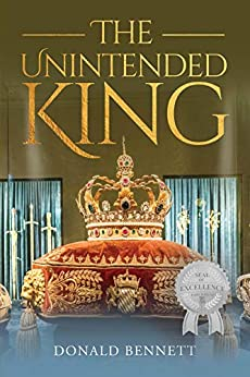 The Unintended King by [Donald Bennett]