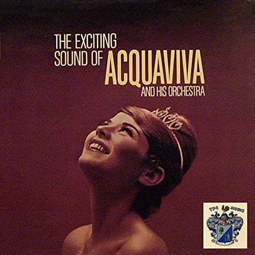 The Exciting Sounds of Aquaviva and His Orchestra