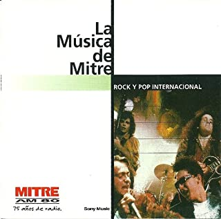 La Musica De Mitre:Rock y Pop Internacional