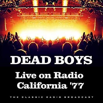 Live on Radio California '77 (Live)