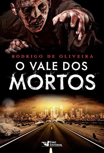 O vale dos mortos (As Crônicas dos Mortos Livro 1)