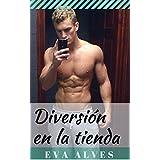 Diversión en la tienda (Spanish Edition)