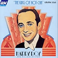 King of Hot-Cha by Harry Roy