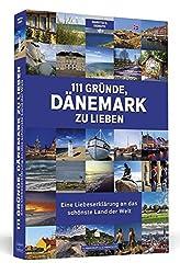 111 Gründe Dänemark zu lieben - Maritta Demuth