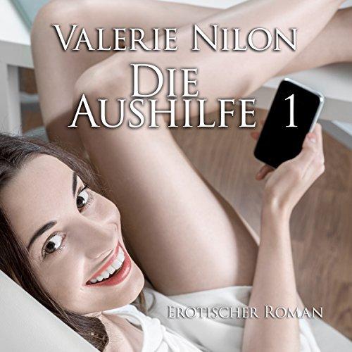 Die Aushilfe 1: Erotischer Roman Titelbild