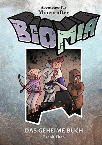 BIOMIA - Abenteuer für Minecraft Spieler:  #1 Das geheime Buch