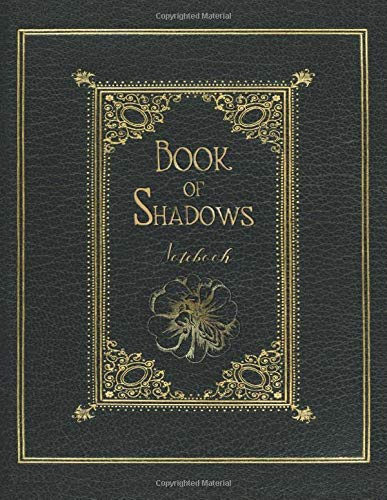 Book of Shadows Notebook: Blank Notebook 8,5 x 11 inches - 100 Full Color Illustrated Pages Inside - Numbered Pages - 4 pages Table of contents - ... Spells, 14 Dreams and 26 Journal Diary pages