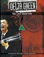 Delta Green: The Last Equation