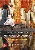 Introducci?n a la antropolog?a cultural. Espejo para la...