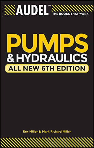 Audel Pumps and Hydraulics (English Edition)