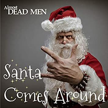Santa Comes Around