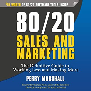 80/20 Sales and Marketing     The Definitive Guide to Working Less and Making More              De :                                                                                                                                 Perry Marshall                               Lu par :                                                                                                                                 Ron Allan                      Durée : 5 h et 43 min     1 notation     Global 4,0