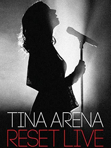Tina Arena - Reset Live - The Concert Film