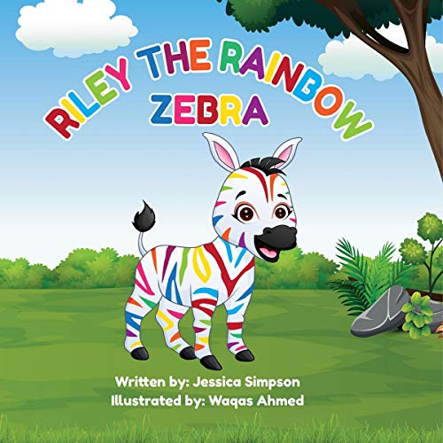 Riley the Rainbow Zebra Audiobook By Jessica Simpson cover art