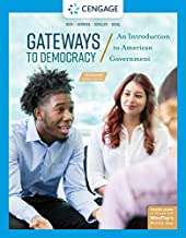 Gateways to Democracy: An Introduction to American Government, Enhanced