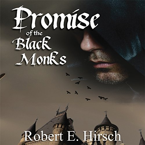 Promise of the Black Monks audiobook cover art