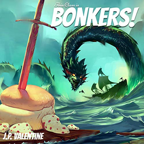 This Class Is Bonkers! Audiobook By J. P. Valentine cover art