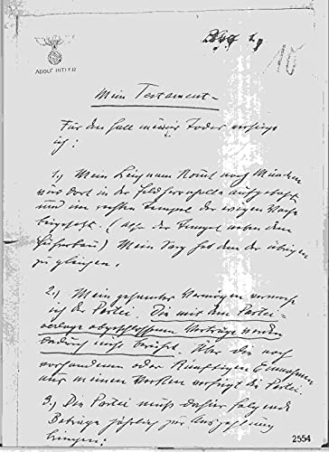 Konvolut mit den Kopien folgender Dokumente: Mein Testament ( handschriftlich, datiert 2. Mai 1938 ) / Mein privates Testament ( maschinenschriftlich, datiert 29. April 1945, 4 Uhr / Eheschließung ...