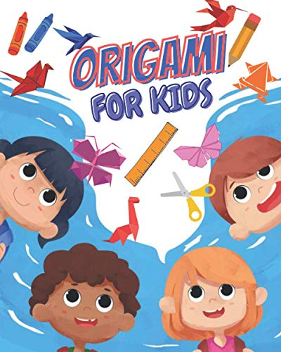 ORIGAMI FOR KIDS: origami for kids ages 8-12 - The Awesome Paper ANIMAL Book for Kids - Origami Book From Easy To Advanced With Over 35 Cases