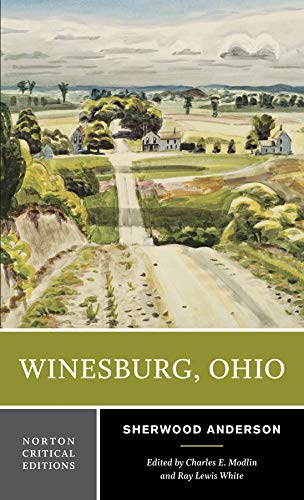 Winesburg, Ohio (Norton Critical Editions)