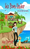 Six Paws Under: Psychic Sleuths and Talking Dogs (A Jaz and Luffy Cozy Mystery Book 7) (Kindle Edition)