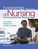Fundamentals of Nursing: The Art and Science of Person-Centered Care