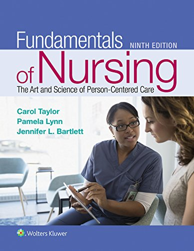 Compare Textbook Prices for Fundamentals of Nursing: The Art and Science of Person-Centered Care 9 Edition ISBN 9781496362179 by Taylor PhD  MSN  RN, Carol R.,Lynn MSN  RN, Pamela B,Bartlett Ph.D.  RN-BC  CNE  CHSE, Jennifer L
