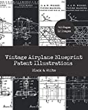 Vintage Airplane Blueprint Patent Illustrations : Black & White: Aircraft Patent Print Wall Art : 8'x10' Prints Suitable For Framing, Scrapbooking & ... (Patent Wall Art Prints For Home & Office)