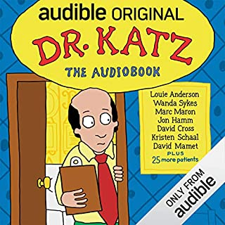 Dr. Katz: The Audiobook                   Written by:                                                                                                                                 Jonathan Katz,                                                                                        Laura Silverman,                                                                                        H. Jon Benjamin,                   and others                      Length: 6 hrs and 32 mins     16 ratings     Overall 4.4