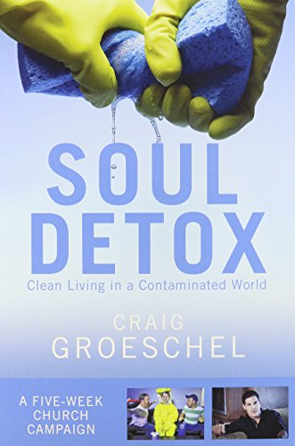 Soul Detox Curriculum Kit: Clean Living in a Contaminated World