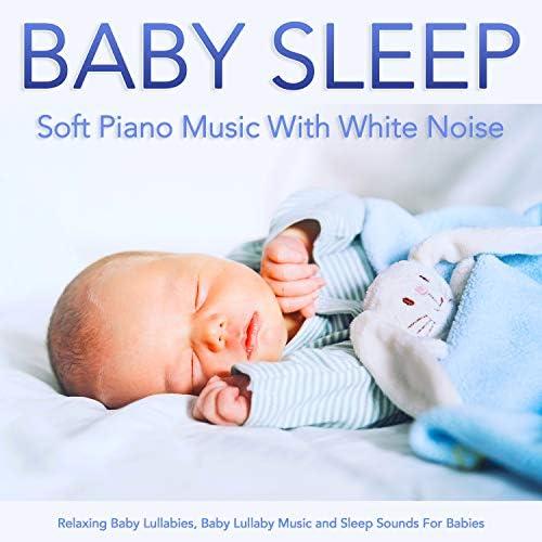 White Noise Baby Sleep Music, Baby Lullaby & White Noise Baby Sleep