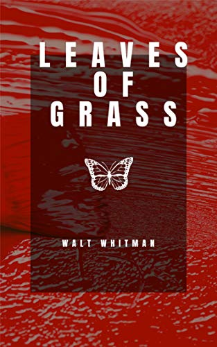 Leaves of Grass (English Edition)