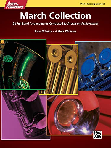 Accent on Performance March Collection: 22 Full Band Arrangements Correlated to Accent on Achievement (Piano)