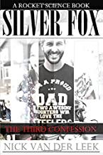 SILVER FOX: THE THIRD CONFESSION (SF)