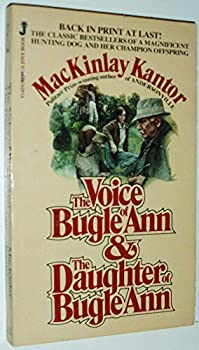 The Voice of Bugle Ann and the Daughter of Bugle Ann 0515054585 Book Cover