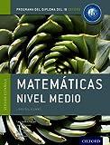Programa del Diploma del IB Oxford: IB Matemáticas Nivel Medio Libro del Alumno (IB Maths Course Boo...